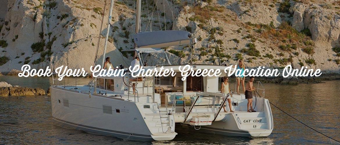 Cabin Charter Greece